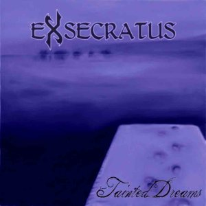Exsecratus - Tainted Dreams cover art