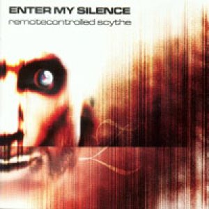 Enter My Silence - Remotecontrolled Scythe cover art