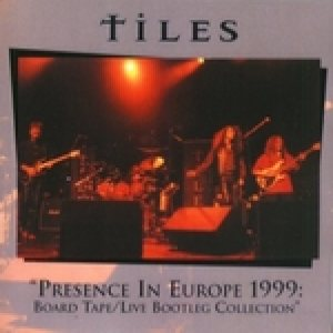 Tiles - Presence in Europe cover art