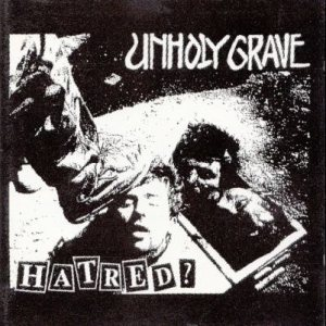 Unholy Grave - Hatred? cover art