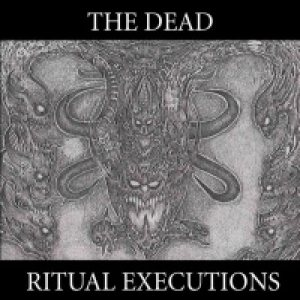 The Dead - Ritual Executions cover art