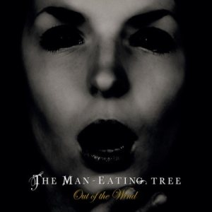 The Man-Eating Tree - Out of the Wind cover art