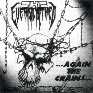 The Everscathed - ...Again the Chains... cover art