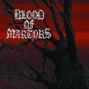 Blood of Martyrs - Ex Nihilo cover art