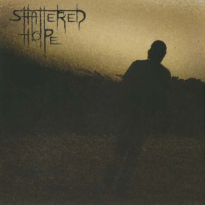 Shattered Hope - Promo 2007 cover art