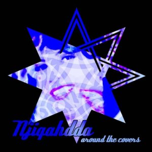 Njiqahdda - Around the Covers cover art