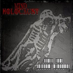 Mind Holocaust - Full Eye Horror Reflect cover art