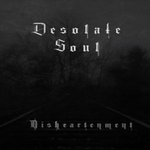 Desolate Soul - Disheartenment cover art
