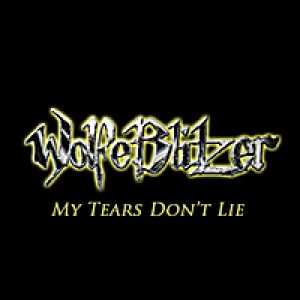 WolfeBlitzer - My Tears Don't Lie cover art