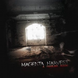 Magenta Harvest - A Familiar Room cover art