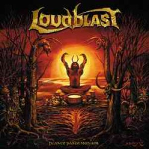 Loudblast - Planet Pandemonium cover art
