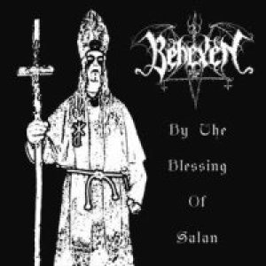 Behexen - By the Blessing of Satan cover art