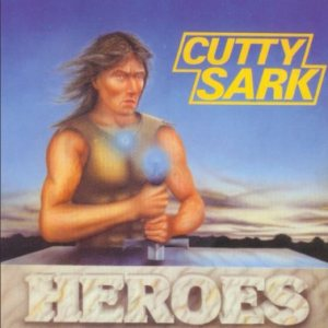 Cutty Sark - Heroes cover art
