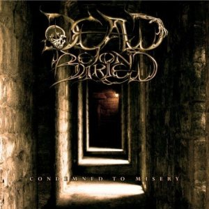 Dead Beyond Buried - Condemned to Misery cover art