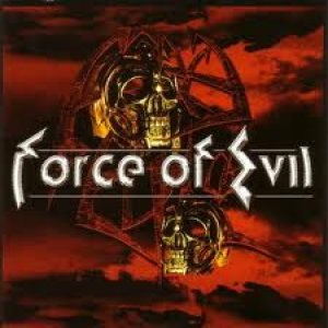Force Of Evil - Force of Evil cover art