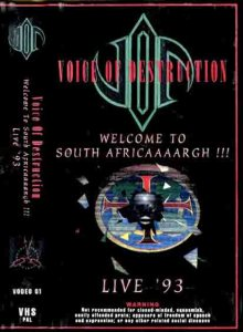 Voice of Destruction - Welcome to South Africaaargh! Live '93 cover art