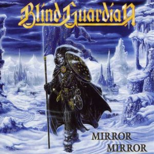 Blind Guardian - Mirror Mirror cover art