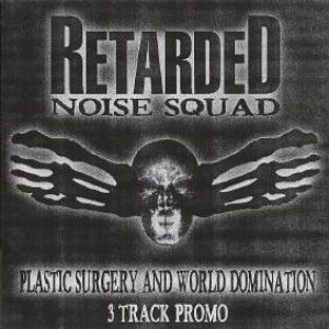 Retarded Noise Squad - 3 Track Promo cover art