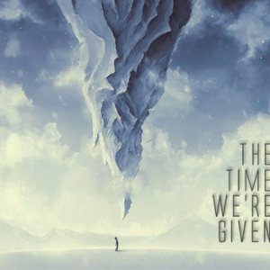 The Time We're Given - The Time We're Given cover art
