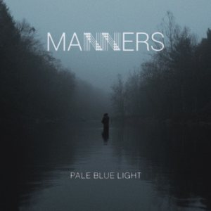 Manners - Pale Blue Light cover art