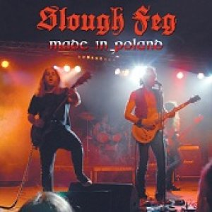 Slough Feg - Made in Poland cover art