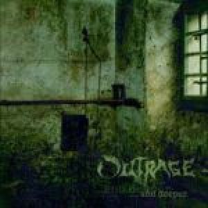 Outrage - ... and Deeper cover art
