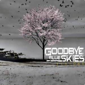 Goodbye Blue Skies - Visions cover art