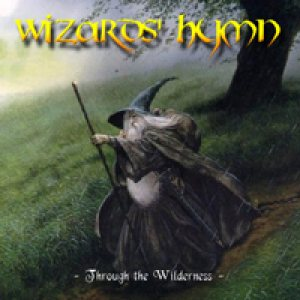 Wizards' Hymn - Through the Wilderness cover art