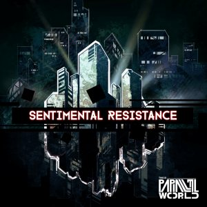 This Is Parallel World - Sentimental Resistance cover art