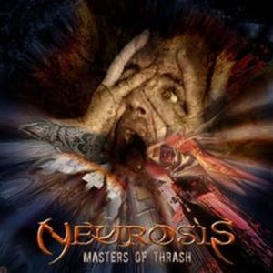 Neurosis - Masters of Thrash cover art