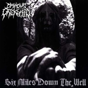 Ominous Gatekeeper - Six Miles Down the Well cover art