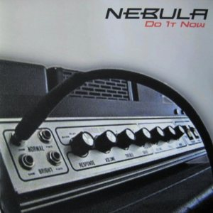 Nebula - Do It Now cover art
