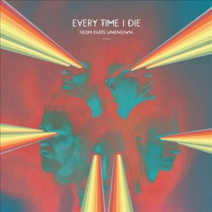 Every Time I Die - From Parts Unknown cover art
