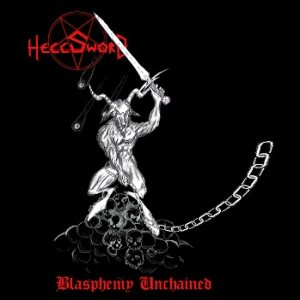 Hellsword - Blasphemy Unchained cover art
