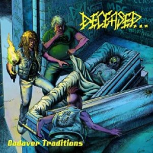 Deceased - Cadaver Traditions cover art