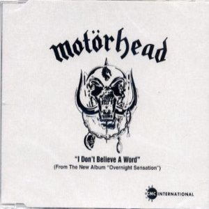Motorhead - I Don't Believe a Word cover art