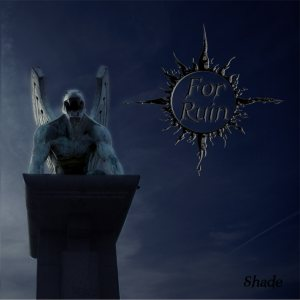 For Ruin - Shade cover art