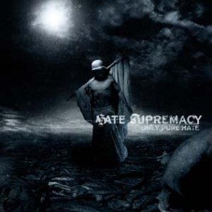 Hate Supremacy - Only pure hate cover art