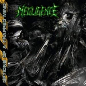 Negligence - Options of a Trapped Mind cover art