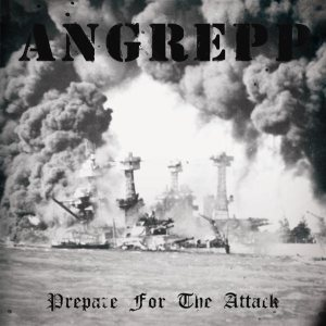 Angrepp - Prepare for the Attack cover art