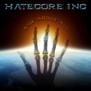 Hatecore, Inc. - Rise Above All cover art