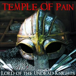 Temple Of Pain - Lord of the Undead Knights cover art