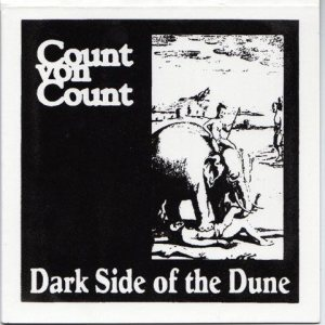 Count von Count - Dark Side of the Dune cover art