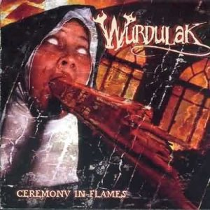Wurdulak - Ceremony in Flames cover art