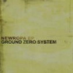 Ground Zero System - Newropa cover art