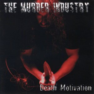 The Murder Industry - Death Motivation cover art