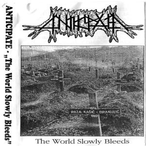 Anticipate - The World Slowly Bleeds cover art