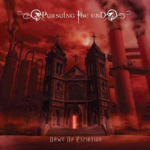 Pursuing the End - Dawn of Expiation cover art