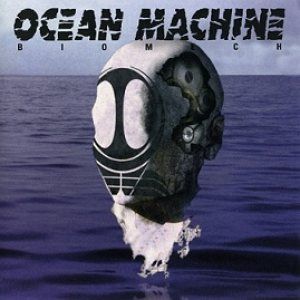 Ocean Machine - Biomech cover art
