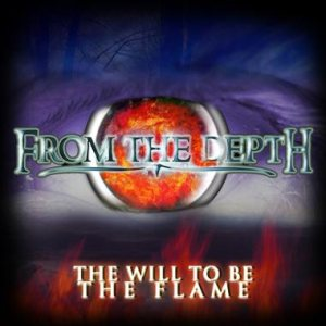 From the Depth - The Will to be the Flame cover art